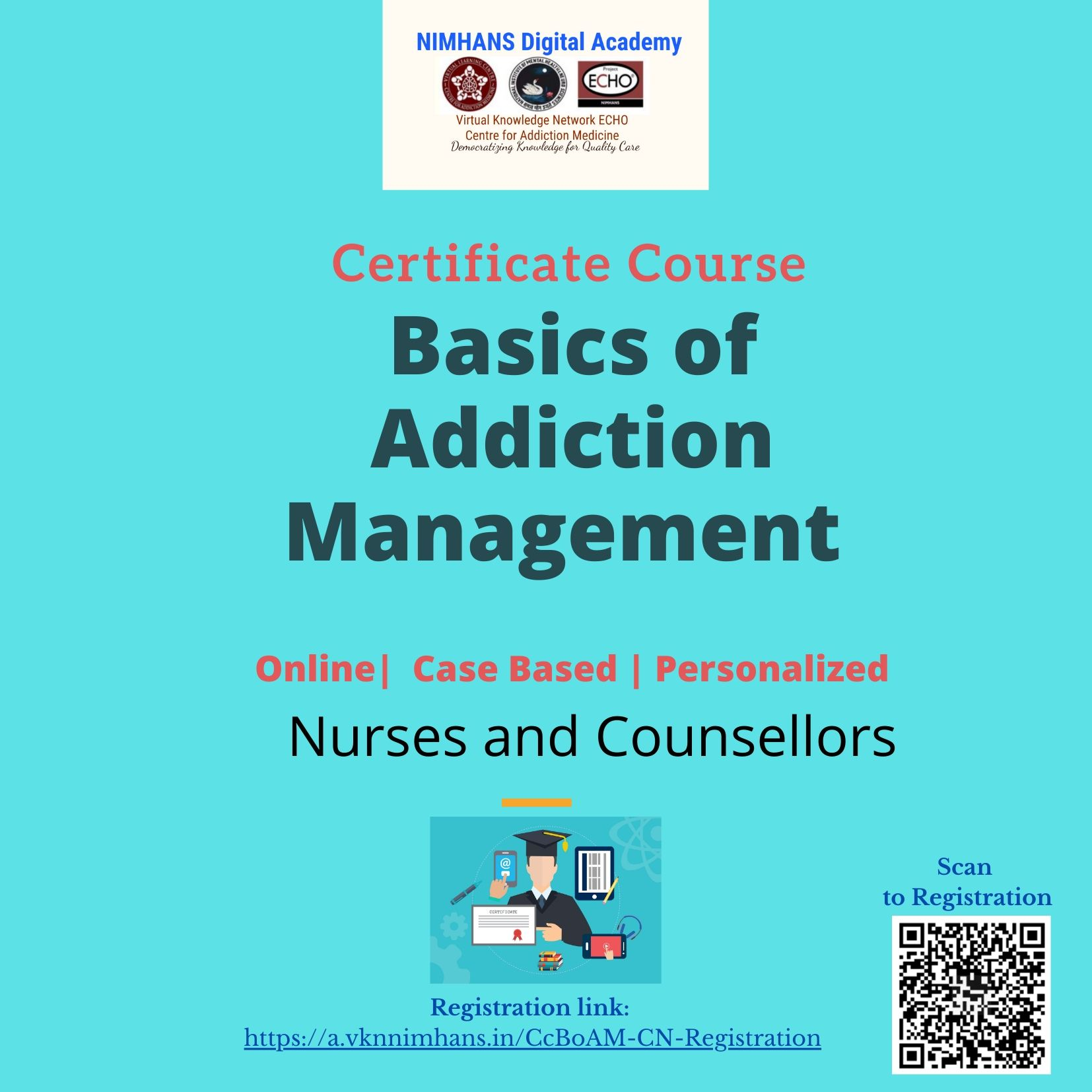 Completed: June 20:Certificate course on Basics of Addiction Management (CCBoAM) June 2020