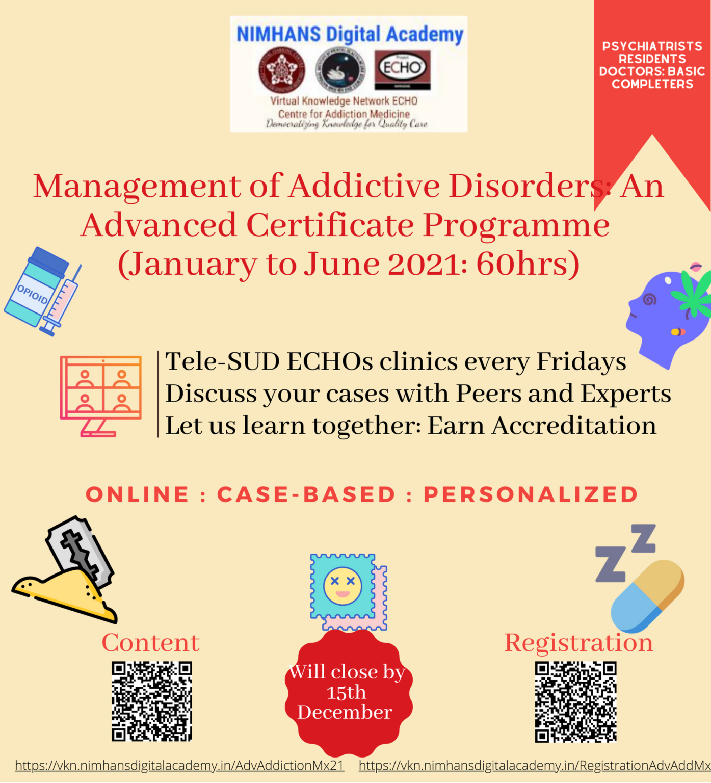 Completed: Advanced Certificate Course In Management Of Addictive Disorder Jan-July 2021